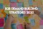 BrightTalk Demand Building Strategies 2020