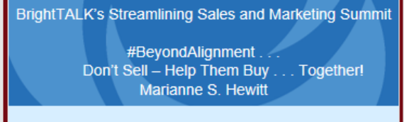 Hewitt back on BrightTalk:  #beyondalignment-Marketing and Sales Just the Same, Only Different